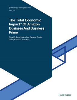 The Total Economic Impact™ Of Amazon Business And Business Prime
